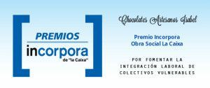 Chocolates Isabel premio Incorpora Obra Social La Caixa